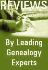 Reviews by Leading Genealogy Experts